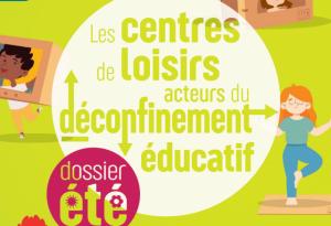 Les centres de loisirs acteurs du déconfinement éducatif